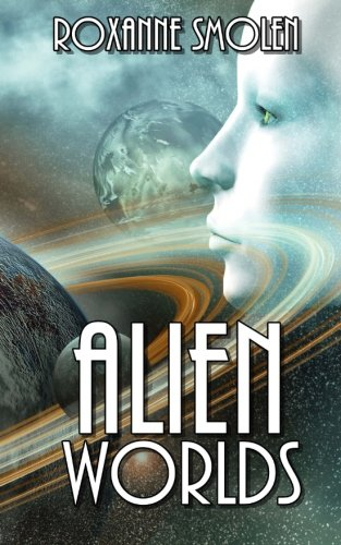 Alien Worlds (Colonial Scouts Book 1)