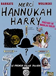 Merci Hannukah Harry par Pierre-Philippe Barkats