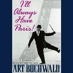 I'll Always Have Paris!