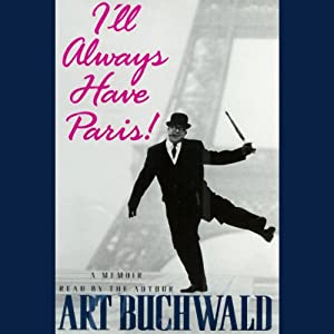 I'll Always Have Paris! Audiobook