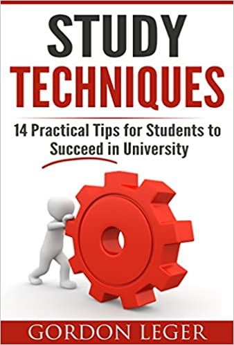 Electronic ebooks free download Study Techniques: 14 Practical Tips for Students to Excel in University B019BTLSX8 (Dansk litteratur) ePub