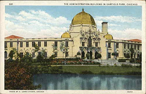 The Administration Building in Garfield Park Chicago, Illinois IL Original Vintage Postcard