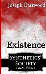 Existence: Synthetics' Society, #1