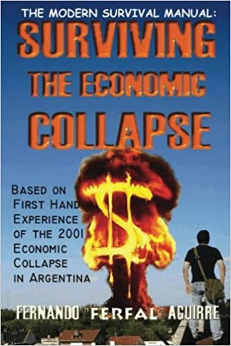 The Modern Survival Manual - Surviving the Economic Collapse