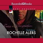 Twice the Temptation | Rochelle Alers