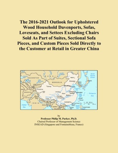The 2016-2021 Outlook for Upholstered Wood Household ...
