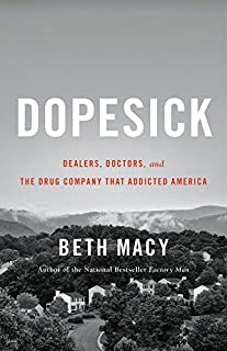 Book Cover: Dopesick: Dealers, Doctors, and the Drug Company that Addicted America