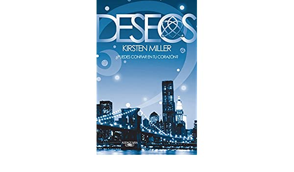 Amazon.com: Deseos (Eternos 2) (Spanish Edition) eBook: Kirsten Miller: Kindle Store