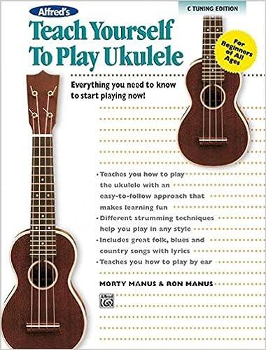 Amazon Alfreds Teach Yourself To Play Ukulele C Tuning