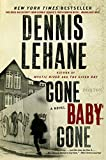 Gone, Baby, Gone: A Novel (Patrick Kenzie and Angela Gennaro Book 4)