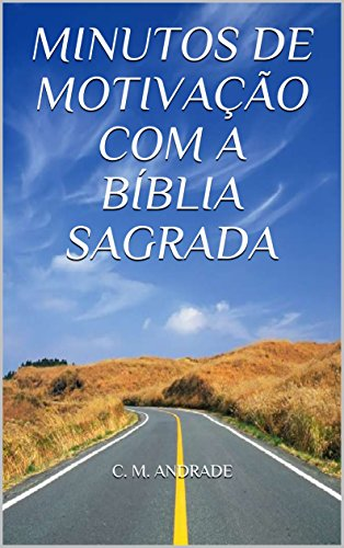 Amazon Com Minutos De Motivação Com A Bíblia Sagrada