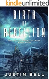 Birth of Rebellion (War of the Three Planets Book 4)