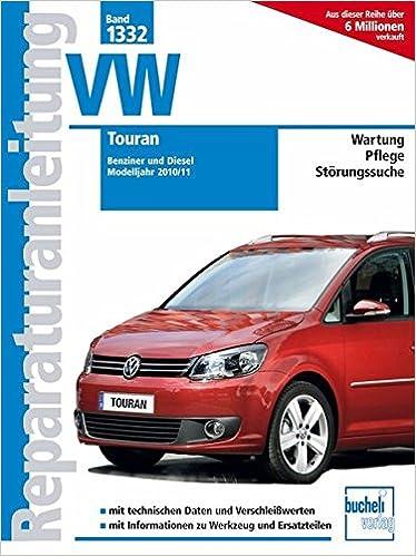 VW Touran Modelljahr 2010/11: Benziner und Diesell: Amazon.es: Libros en idiomas extranjeros