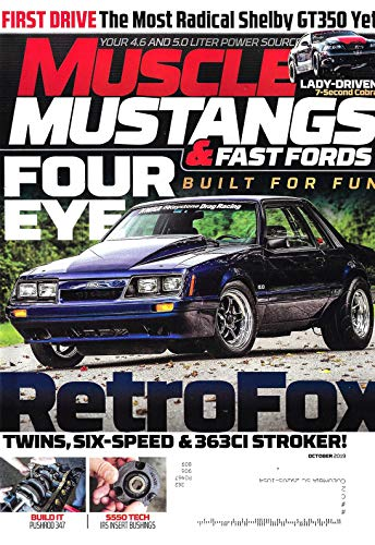 2019 Ford Mustang Shelby - MUSCLE MUSTANGS & FAST FORDS Magazine October 2019, Shelby GT350, RetroFox