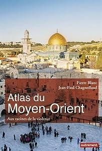 """Afficher """"Atlas du Moyen-Orient"""""""