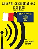 Survival Communications in Oregon, John Parnell, 1625120044