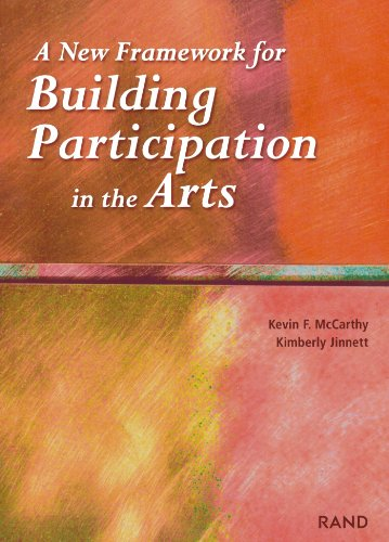 A New Framework for Building Participation in the Arts