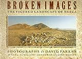 Broken Images, David Parker, 094879786X
