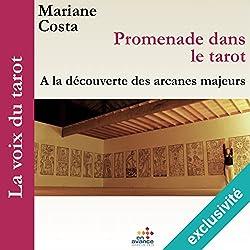 Promenade dans le tarot : À la découverte des arcanes majeurs (La voix du tarot 1)