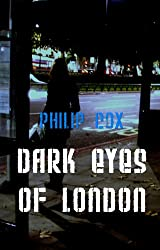 Dark Eyes of London (English Edition)