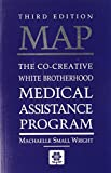 MAP: The Co-Creative White Brotherhood Medical Assistance Program