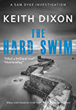 The Hard Swim: A fast-paced political thriller (Sam Dyke Investigations Book 3)