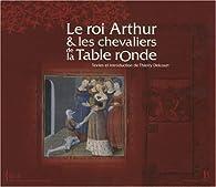 Le Roi Arthur & les chevaliers de la Table Ronde par Thierry Delcourt