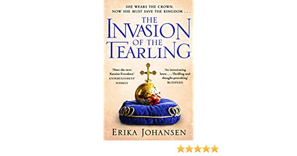The Invasion of the Tearling: (The Tearling Trilogy 2) (Queen of ...