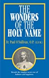 The Wonders of the Holy Name, Paul O'Sullivan, 0895554909