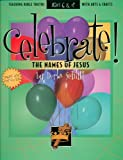 Celebrate the Names of Jesus, D. Schlitt, 0805408258