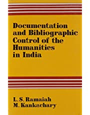 Documentation and Bibliographic Control of the Humanities in India
