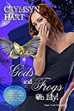 Gods and Frogs, Oh My! (Gods Trilogy Book 2)