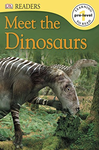 DK Readers L0: Meet the Dinosaurs (DK Readers Pre-Level 1)