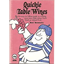 Quickie Table Wines