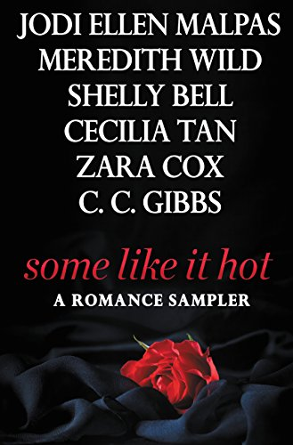 Some Like It Hot: A FREE sampler featuring an exclusive excerpt from Jodi Ellen Malpas' WITH THIS MAN and more!
