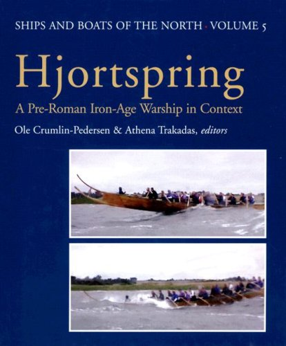 - Hjortspring: A Pre-Roman Iron Age Warship in Context (Ships & Boats of the North)