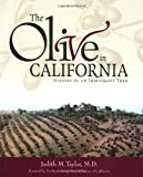 The Olive in California, Judith M. Taylor, 1580081312