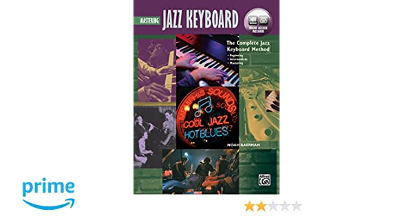 Complete Jazz Keyboard Method: Mastering Jazz Keyboard, Book