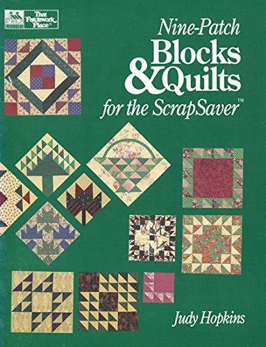 Patch Blocks Nine Quilt - Nine-Patch Blocks & Quilts for the Scrapsaver