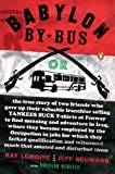 img - for Babylon by Bus: Or true story of two friends who gave up valuable franchise selling T-shirts to find meaning & adventure in Iraq where they became employed by the Occupation... book / textbook / text book