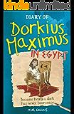 Diary of Dorkius Maximus in Egypt: 2