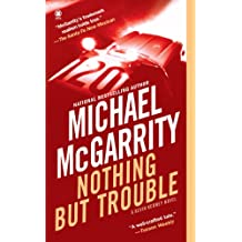 Nothing But Trouble (Kevin Kerney Novels Series Book 10)