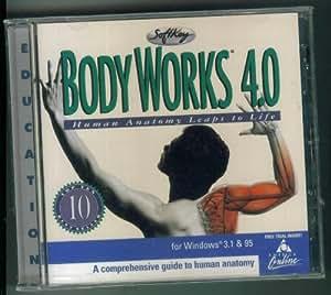 Body Works 4.0 - Human Anatomy Leaps to Life (A Comprehensivie guide to Human Anatomy)