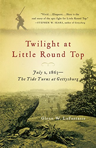 Twilight at Little Round Top: July 2, 1863--The Tide Turns at Gettysburg (Vintage Civil War Library)