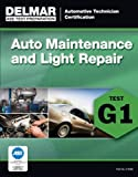 img - for ASE TEST PREPARATION - G1 AUTO MAINTENANCE/LIGHT REPAIR (Delmar Ase Test Preparataion: Automotive Technician Certification) book / textbook / text book