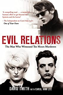 Beyond Belief: The Moors Murderers: The Story of Ian Brady and ...