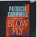 Blow Fly by Patricia Cornwell Unabridged CD Audiobook (The Kay Scarpetta Mystery Series (Forensic Pathologist))