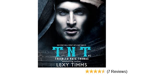 d6aec27ce8 Amazon.com  Troubled Nate Thomas - Part 3  NFL Football Sport Romance Bad  Boy TNT (T.N.T. Series) (Audible Audio Edition)  Lexy Timms
