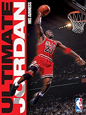 Michael Jordan: His Airness