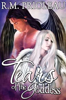 Tears of the Goddess (The Goddess of Exodus Series Book 1) by [Prioleau, R.M.]